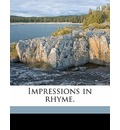 Impressions in Rhyme.