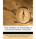 The Works of Voltaire; A Contemporary Version; Volume 36