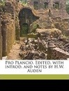 Pro Plancio. Edited, with Introd. and Notes by H.W. Auden