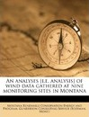 An Analyses [I.E. Analysis] of Wind Data Gathered at Nine Monitoring Sites in Montana