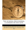 The School for Scandal, a Comedy in Five Acts