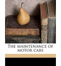 The Maintenance of Motor Cars
