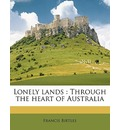 Lonely Lands: Through the Heart of Australia