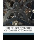 The Select Speeches of Daniel O'Connell