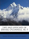 Life and Speeches of Daniel O'Connell, M. P