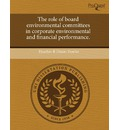 The Role of Board Environmental Committees in Corporate Environmental and Financial Performance.