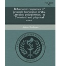Behavioral Responses of Juvenile Horseshoe Crabs, Limulus Polyphemus, to Chemical and Physical Cues.