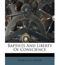 Baptists and Liberty of Conscience