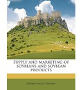 Supply and Marketing of Soybeans and Soybean Products