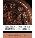 The Prose Poetry of Thomas de Quincey