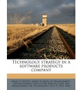 Technology Strategy in a Software Products Company