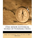[The Minor Historical Works of Venerable Bede]