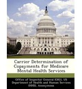Carrier Determination of Copayments for Medicare Mental Health Services