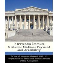 Intravenous Immune Globulin: Medicare Payment and Availability