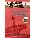Volume I: U.S. Navy, U.S. Marine Corps and U.S. Coast Guard Aircraft Lost During World War II - Listed by Ship Attached