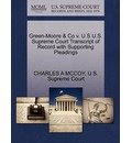 Green-Moore & Co V. U S U.S. Supreme Court Transcript of Record with Supporting Pleadings