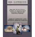 New York, N H & H R Co V. Fruchter U.S. Supreme Court Transcript of Record with Supporting Pleadings