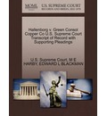 Hallenborg V. Green Consol Copper Co U.S. Supreme Court Transcript of Record with Supporting Pleadings