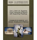 Cox V. Hart U.S. Supreme Court Transcript of Record with Supporting Pleadings