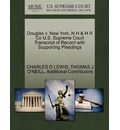 Douglas V. New York, N H & H R Co U.S. Supreme Court Transcript of Record with Supporting Pleadings