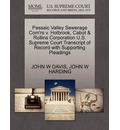Passaic Valley Sewerage Com'rs V. Holbrook, Cabot & Rollins Corporation U.S. Supreme Court Transcript of Record with Supporting Pleadings