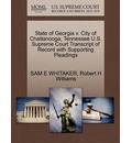 State of Georgia V. City of Chattanooga, Tennessee U.S. Supreme Court Transcript of Record with Supporting Pleadings