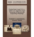Florida East Coast R Co V. Clark U.S. Supreme Court Transcript of Record with Supporting Pleadings