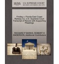 Findlay V. Florida East Coast Railway Co. U.S. Supreme Court Transcript of Record with Supporting Pleadings