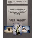 Withers V. Snedigar U.S. Supreme Court Transcript of Record with Supporting Pleadings