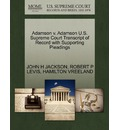 Adamson V. Adamson U.S. Supreme Court Transcript of Record with Supporting Pleadings