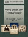 Pelelas V. Caterpillar Tractor Co U.S. Supreme Court Transcript of Record with Supporting Pleadings