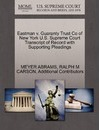 Eastman V. Guaranty Trust Co of New York U.S. Supreme Court Transcript of Record with Supporting Pleadings