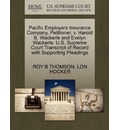 Pacific Employers Insurance Company, Petitioner, V. Harold B. Wackerle and Evelyn Wackerle. U.S. Supreme Court Transcript of Record with Supporting Pleadings