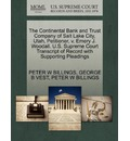 The Continental Bank and Trust Company of Salt Lake City, Utah, Petitioner, V. Emery J. Woodall. U.S. Supreme Court Transcript of Record with Supporting Pleadings