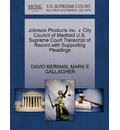 Johnson Products Inc. V. City Council of Medford U.S. Supreme Court Transcript of Record with Supporting Pleadings