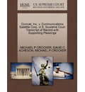 Comcet, Inc. V. Communications Satellite Corp. U.S. Supreme Court Transcript of Record with Supporting Pleadings