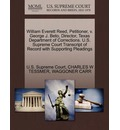 William Everett Reed, Petitioner, V. George J. Beto, Director, Texas Department of Corrections. U.S. Supreme Court Transcript of Record with Supporting Pleadings