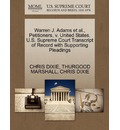 Warren J. Adams et al., Petitioners, V. United States. U.S. Supreme Court Transcript of Record with Supporting Pleadings
