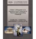 Cohen V Wisconsin U.S. Supreme Court Transcript of Record with Supporting Pleadings