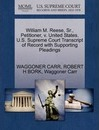 William M. Reese, Sr., Petitioner, V. United States. U.S. Supreme Court Transcript of Record with Supporting Pleadings