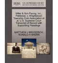 Miller & Son Paving, Inc., Petitioner, V. Wrightstown Township Civic Association et al. U.S. Supreme Court Transcript of Record with Supporting Pleadings