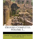 Oeuvres Completes, Volume 5...