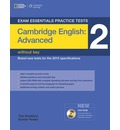 Exam Essentials Cambridge Advanced Practice Test 2 without Key