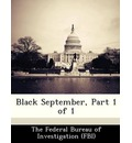 Black September, Part 1 of 1