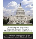 Strategies for Improving Homeless People's Access to Mainstream Benefits and Services