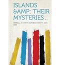 Islands & Their Mysteries ..