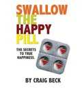 Swallow the Happy Pill
