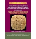 V17.Comparative Encyclopedic Dictionary of Mesopotamian Vocabulary Dead & Ancient Languages