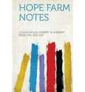 Hope Farm Notes