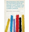 Proceedings Relating to the Expulsion of Ezekiel Hart from the House of Assembly of Lower Canada